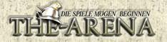 www.the-arena.de Ihr Gladiator im Netz